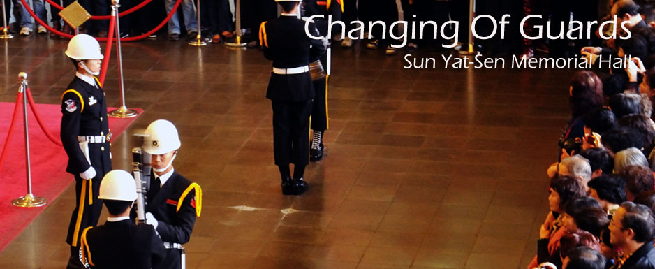 Changing of Guards At Sun Yat-sen Memorial Hall 國立國父紀念館